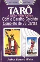 Arthur Edward Waite - Tarô - A Sorte pelas Cartas (1).pdf