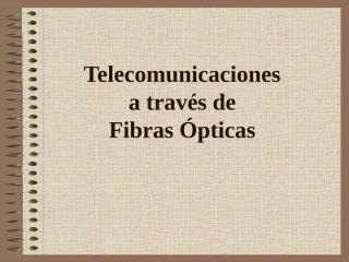 fibraoptica-090513172951-phpapp01.ppt