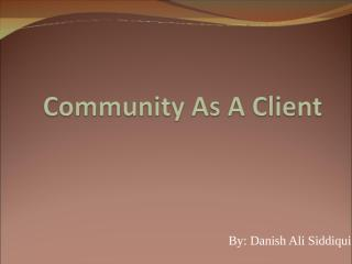 The Community as Client.ppt