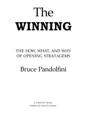 Bruce Pandolfini - The Winning Way [The How, What, and Why of Chess 1Opening Stratagems](1).pdf