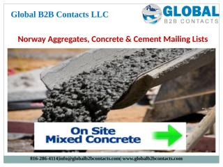 Norway Aggregates, Concrete & Cement Mailing Lists.pptx